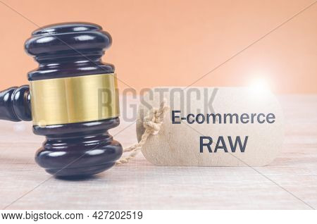 E-commerce Law Tag And Wooden Judge Gavel. E-commerce Law, Rules And Regulations Concept
