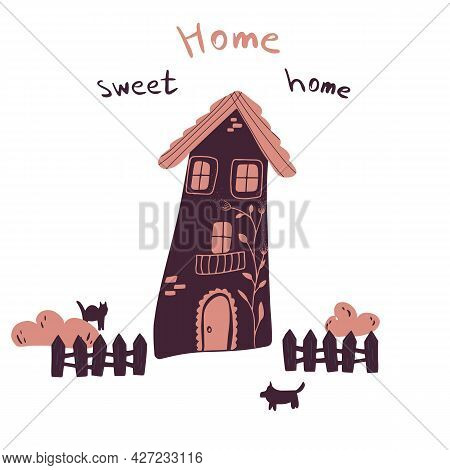 Vector Illustration Of House With Fence, Bushes, Cat And Dog In Cartoon Flat Childish Style. Hand Dr