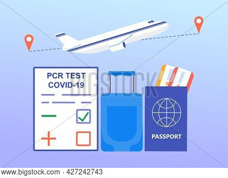 Negative Pcr Test Concept. Passport, Luggage And Tickets To Another Country. Travel In The Context O