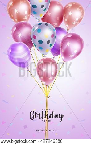 Happy Birthday Balloon Vector Design. Happy Birthday To You Text With Bunch Of Pattern Balloons Elem
