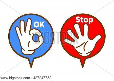 Ok Stop Hand Sign Balloon, Vector Illustration  Ok Hand Sign Stop Hand Sign On Speech Balloon