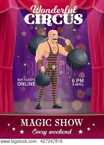 Shapito Circus Poster, Cartoon Strongman Vector Character On Big Top Stage. Magic Show Performance F