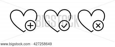 Wish List Icon Set. Hearts With Plus, Mark And Cross. Wishlist Icons Set. Vector Illustration Isolat