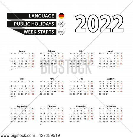 Calendar 2022 In German Language, Week Starts On Monday. Vector Calendar 2022 Year.