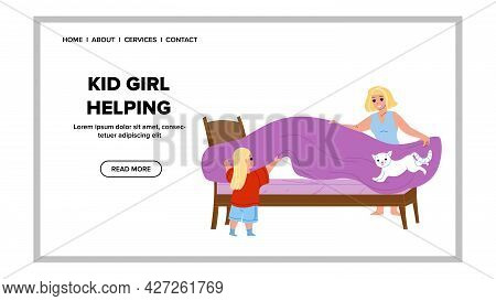 Kid Girl Helping Mother Cover Bed Housework Vector. Kid Girl Helping Mom Woman Covering Mattress Wit