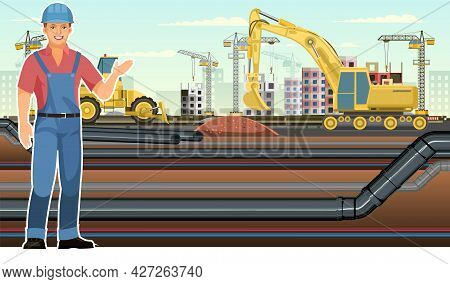 Industrial Pipeline Laying. Builder In Uniform And Hard Hat. Excavation And Laying Of Underground Pi