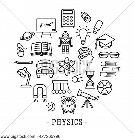Physics School Education Icon Set In Line Style Circle Tamplete. Logo, Pictogram, Design Infographic