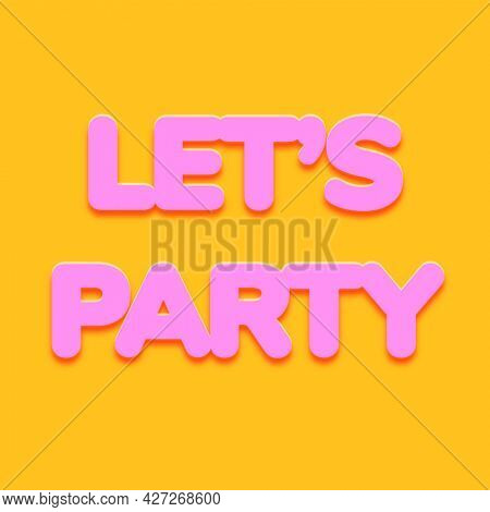 Let#39;s party word in bold text style