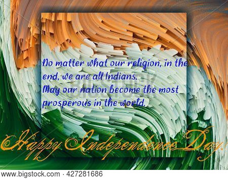 Illustration Of Happy Independence Day Wishes Card Greeting Poster Banner With Tricolours Of Indian