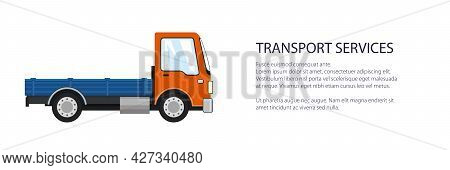 Orange Mini Lorry Without Load , Delivery Services And Logistics Banner, Shipping And Freight Of Goo