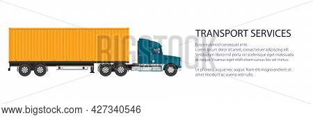 Cargo Delivery Truck With Orange Cargo Container , Shipping And Freight Of Goods Banner, Overland Fr