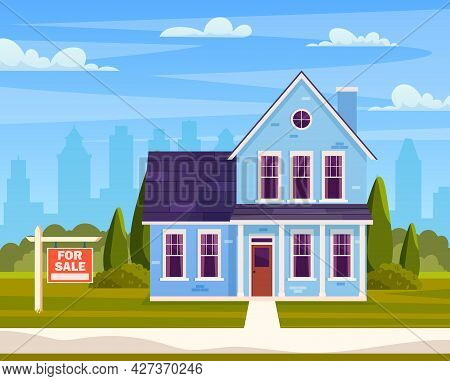 Real Estate Concept. House For Sale. Suburban House With Sign For Sale. Cartoon Residential Cottage