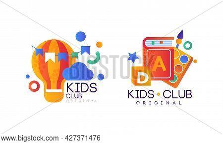 Kids Club Original Logo Design Set, Kindergarten, Playground, Game Area Labels, Emblems Flat Vector