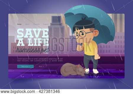 Save Life Homeless Pet Banner With Sleeping Cat On Terrace And Sad Boy With Umbrella. Concept Of Res