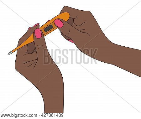 An African American Woman Holds An Electronic Thermometer In Her Hands. Body Temperature Measurement