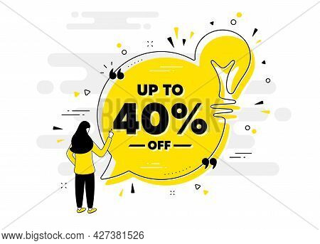 Up To 40 Percent Off Sale. Idea Chat Bubble Banner With Person. Discount Offer Price Sign. Special O