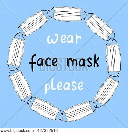 Vector Round Frame Made Of White Medical Face Masks. Border, Decoration, Background On The Theme Of