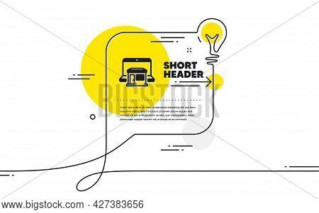 Marketplace Icon. Continuous Line Idea Chat Bubble Banner. Online Shop Sign. Retail Store Symbol. Ma