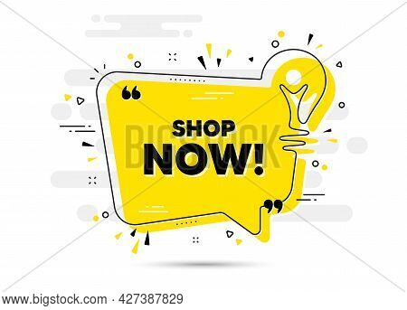 Shop Now Text. Yellow Idea Chat Bubble Background. Special Offer Sign. Retail Advertising Symbol. Sh