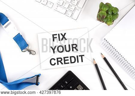 Fix Your Credit Words On Card With Keyboard And Office Tools