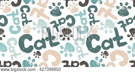 Seamless Pattern With Cat Paws Or Footprints, The Word Cat. Use For Cat Salons, Veterinary Clinics,