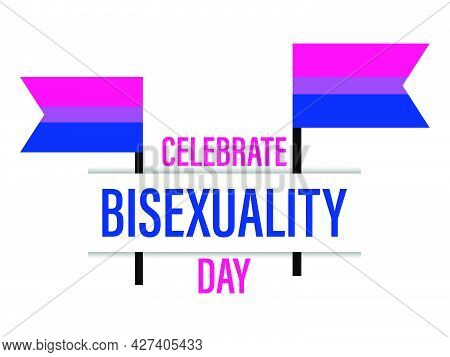 Celebrate Bisexuality Day. Bisexual Pride Flag On White Background. Tolerance And Love. Lgbt Sexual
