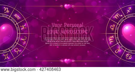 Template Of Personal Love Horoscope In Pink Color. Astrology Prediction Horizontal Banner, Card With