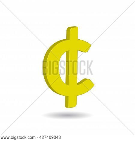 3d Vector Illustration Of Cent Sign Isolated In White Color Background. Currency Symbol Of Basic Mon