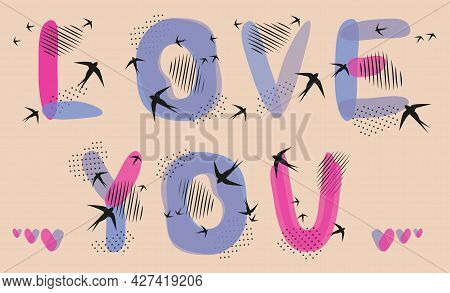 Love You  Romantic Quote, Scandinavian Doodles Hand Drawn Lettering. Vector Illustration In Soft Pas