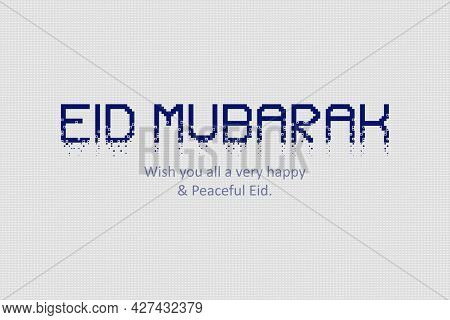 Eid Mubarak Typography Vector Background. Wish You All A Very Happy And Peaceful Eid.