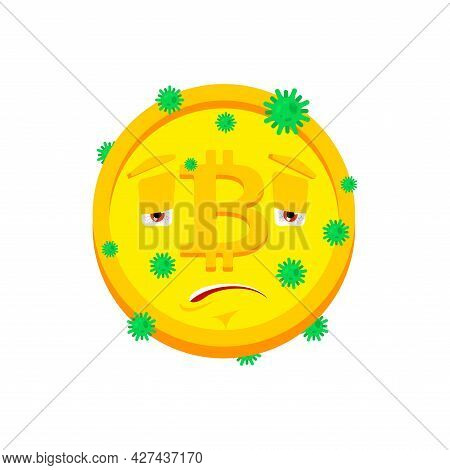 Bitcoin Sick Infection Isolated. Virus Ill Cryptocurrency Cartoon Style. Disease Vector