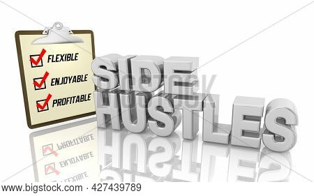 Side Hustles Second Jobs Gigs Self Employed Work Make Extra Pay Money 3d Illustration