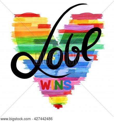Love Wins. Rainbow  Heart. Symbol For Lesbian Gay Bisexual And Transgender. Design Element.   Illust