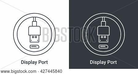 Displayport Icon. Computer Connectors Signs. Connectors Icon. Vector Illustration Concept
