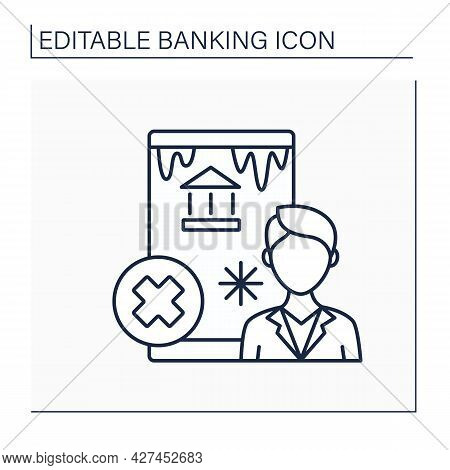 Frozen Account Line Icon. Bank Or Investment Account With Limited Transaction. Activity.banking Func