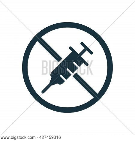 Stop Coronavirus Vaccine By Syringe Icon. Stop And No Vaccine Sign. Anti-vaccination Protest Silhoue