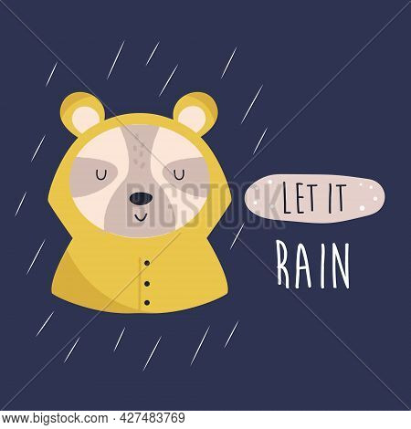 Funny Illustration Of A Cute Bear In A Raincoat