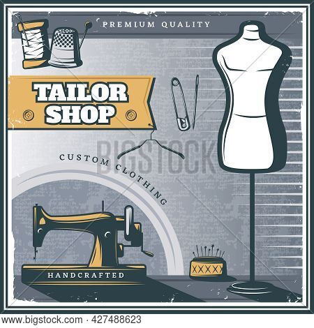 Vintage Tailor Shop Poster With Sewing Machine Mannequin Equipment Tools And Accessories Vector Illu