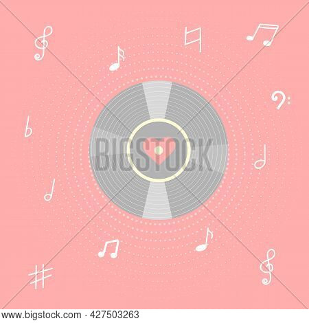 Vinyl Record With Notes And Heart. Concept I Love Music. Vintage Gramophone Disc. Vector Illustratio