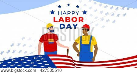 Labor Day. Vector Web Banner, Poster, Card For Social Media, Networks. Text Happy Labor Day, Two Wor