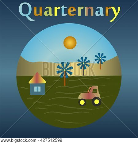 The Modern Quaternary Period In The History Of The Earth. Human Domination.