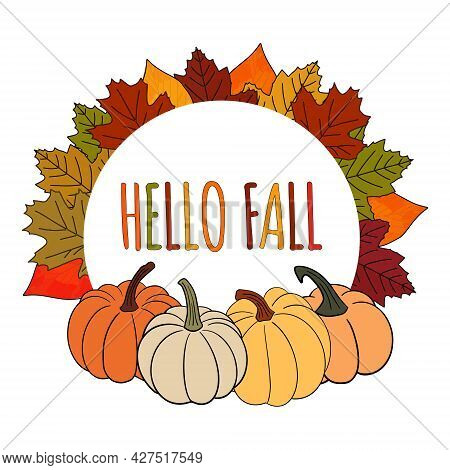 Cute Colorful Autumn Falling Leaves And Pumpkins Wreath Round Frame With Seasonal Text Lettering - H