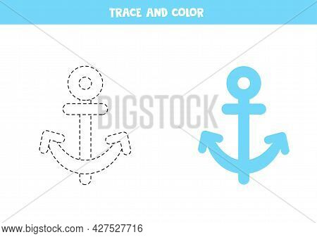 Trace And Color Cartoon Blue Anchor. Educational Game For Kids. Writing And Coloring Practice.