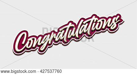 Congratulations - Vintage - Lettering, Handwritten, Vector Illustration For Greeting