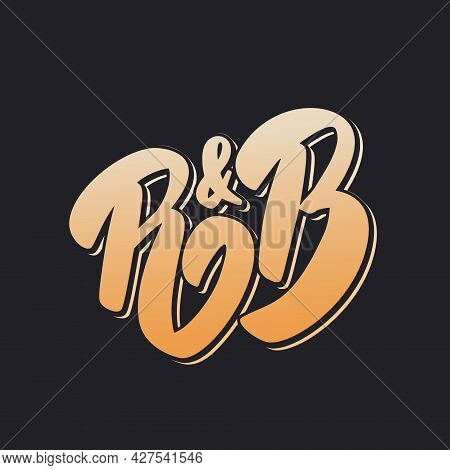 Rnb Music Style. Vector Handwritten Lettering. Vector Illustration.