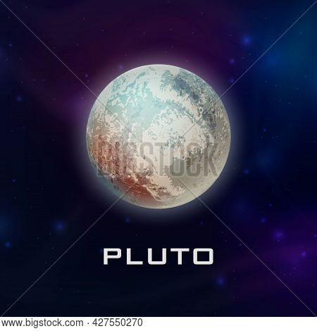 Planet Pluto. Vector 3d Realistic Space Planet In Space Starry Sky. Galaxy, Astronomy, Space Explora