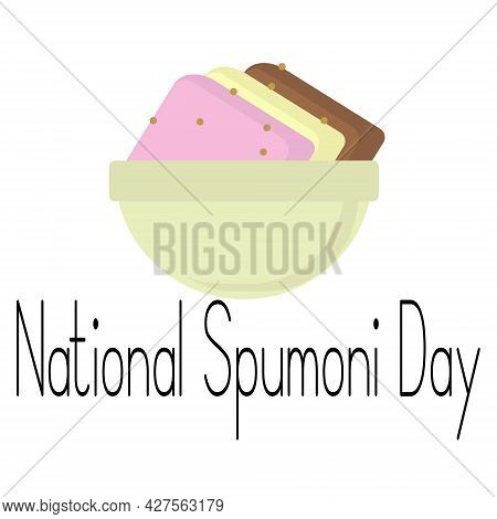 National Spumoni Day, Cold Creamy Dessert With Three Flavors Vector Illustration