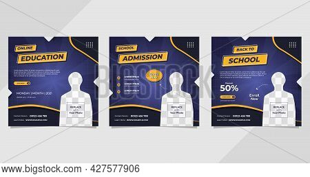 Set Of Social Media Post Templates On Dark Purple Background For School Admission, Online Education