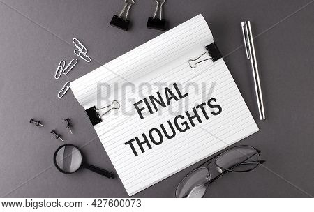 Notebook With Tools And Notes With Text Final Thoughts , Business