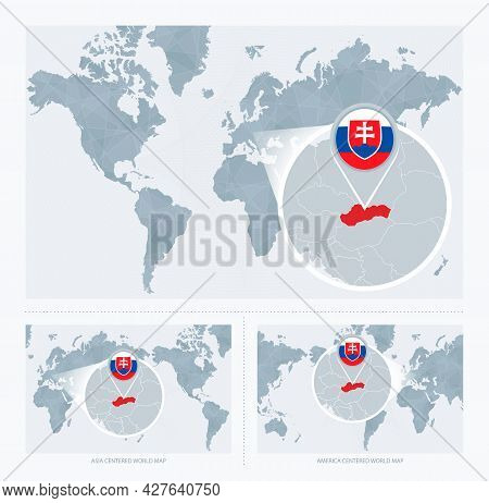 Magnified Slovakia Over Map Of The World, 3 Versions Of The World Map With Flag And Map Of Slovakia.